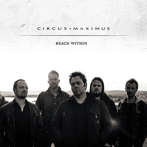 Reach Within by Circus Maximus