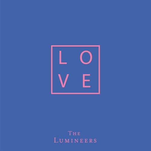 LOVE by The Lumineers