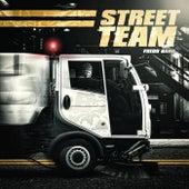 Street Team by Fredo Bang