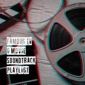 Famous TV & Movie Soundtrack Playlist de TV Series Music