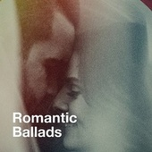 Romantic Ballads by Various Artists