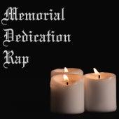 Memorial Dedication Rap by Various Artists