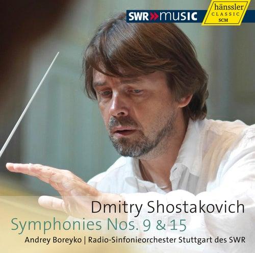 Shostakovich: Symphonies Nos. 9 and 15 by Stuttgart Radio Symphony Orchestra
