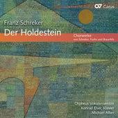 Chorwerke von Schreker, Fuchs und Braunfels von Orpheus Vocal Ensemble
