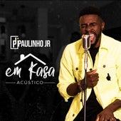 Em Kasa Acústico (Acústico) by Paulinho Junior