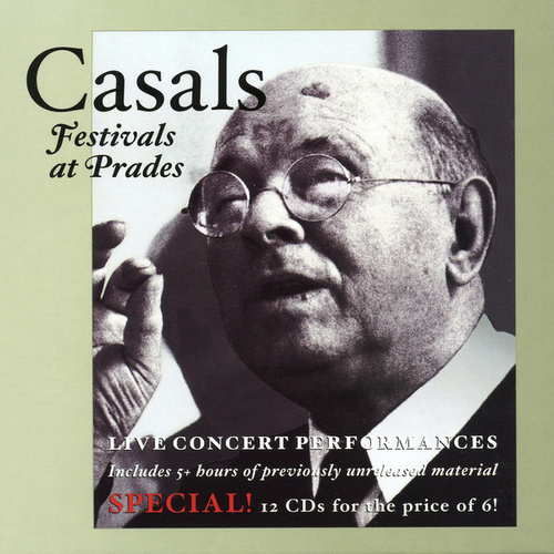Casals: Festivals at Prades (1953-1959) by Various Artists