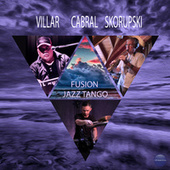 Fusion Jazz Tango by Villar Cabral Skorupski