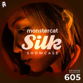 Monstercat Silk Showcase 605 (Hosted by Jayeson Andel) by Monstercat Silk Showcase