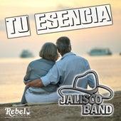 Tu Esencia by Jalisco Band