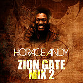 Zion Gate Mix 2 by Horace Andy