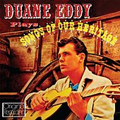 Plays Songs Of Our Heritage von Duane Eddy