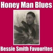 Honey Man Blues Bessie Smith Favourites di Bessie Smith