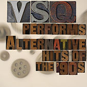 VSQ Tribute to Alternative Hits of the 90s de Vitamin String Quartet