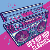 90's Hip Hop Classics by Various Artists