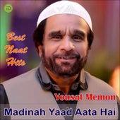 Madinah Yaad Aata Hai de Yousaf Memon