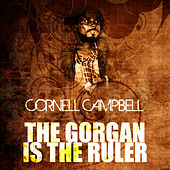 The Gorgan Is The Ruler de Cornell Campbell