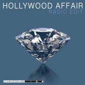 Hollywood Affair (Radio Edit) by Schwarz and Funk