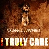 I Truly Care de Cornell Campbell