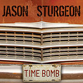 Time Bomb by Jason Sturgeon