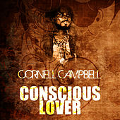 Conscious Lover by Cornell Campbell