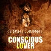 Conscious Lover de Cornell Campbell