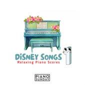 Relaxing Piano Scores:  Disney Love Songs de Piano Sunday