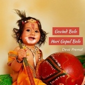 Govind Bolo Hari Gopal Bolo by Deva Premal