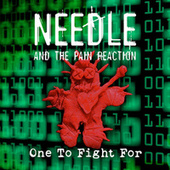 One to Fight For de Needle and the Pain Reaction