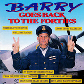 Barry Goes Back to the Forties by Barry Hughes