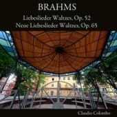 Brahms: Liebeslieder Waltzes, Op. 52 & Neue Liebeslieder Waltzes, Op. 65 von Claudio Colombo