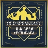 Old Speakeasy Jazz by Lovely Music Library