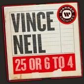 25 or 6 to 4 von Vince Neil