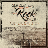 Roll That Rock by Bobby
