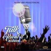 Talk About It Riddim de Various Artists