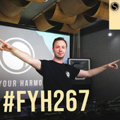 Find Your Harmony Radioshow #267 by Andrew Rayel