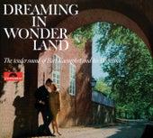 Dreaming In Wonderland (Remastered) by Bert Kaempfert
