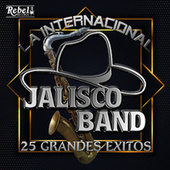 25 Grandes Exitos by Jalisco Band