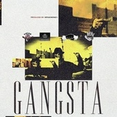 Gangsta by Mr.Nikmoney