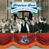 Famous In The Last Century by Status Quo