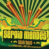 That Heat by Sergio Mendes