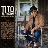 Under Your Spell di Tito Jackson