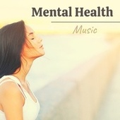 Mental Health Music - Stress Relief Music by soundscapes