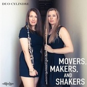 Movers, Makers, And Shakers by Duo Cylindre