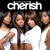 Unappreciated (Sunship Remix) by Cherish