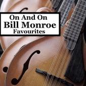 On And On Bill Monroe Favourites von Bill Monroe