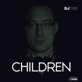 Children (Remix) von DJ Tibe