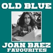 Old Blue Joan Baez Favourites by Joan Baez