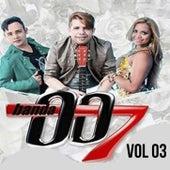 Volume 3 de Banda 007