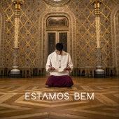 Estamos Bem by Nuno Alves