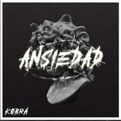 Ansiedad by Kobra